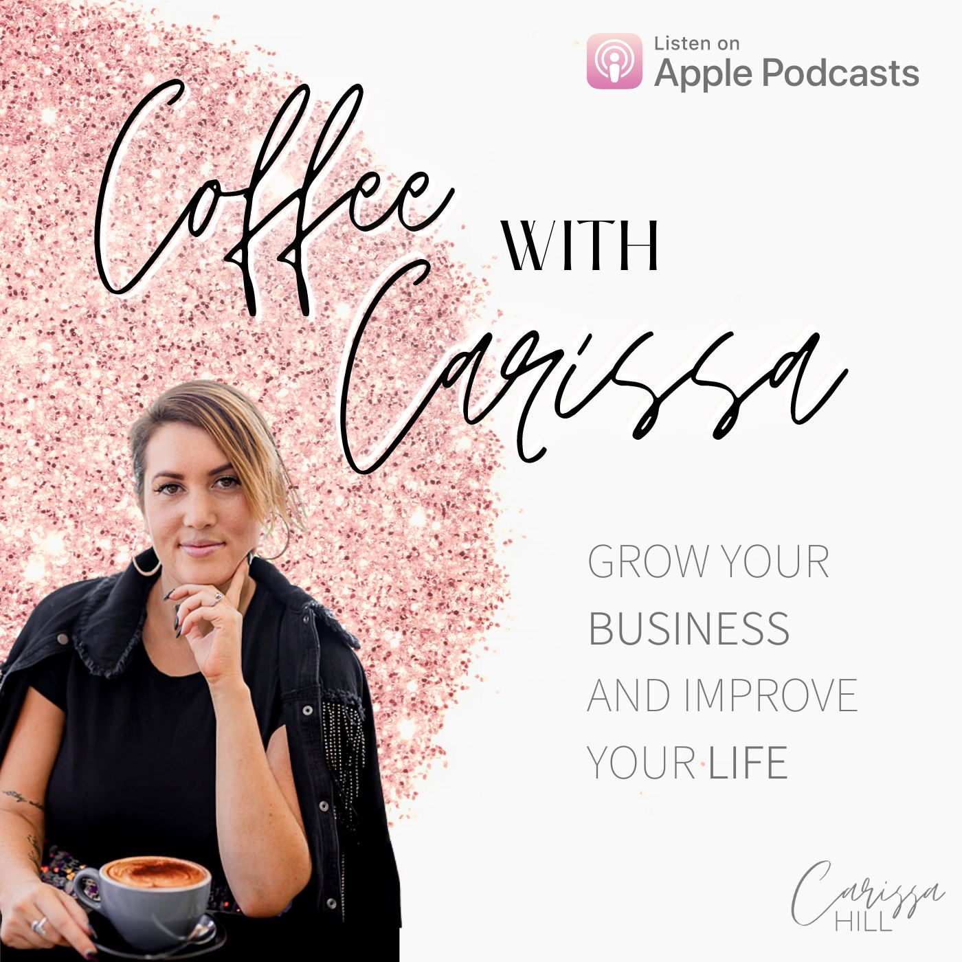 Carissa Hill Podcast